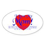 I Love Mom! Oval Sticker (10 pk)
