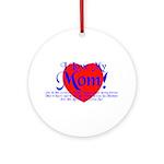 I Love Mom! Ornament (Round)