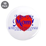 """I Love Mom! 3.5"""" Button (10 pack)"""