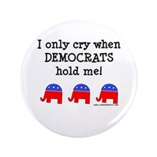 "When Democrats Hold Me 3.5"" Button (100 pack)"