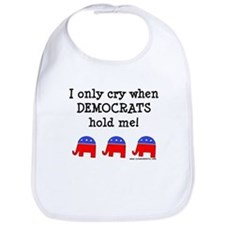 When Democrats Hold Me Bib