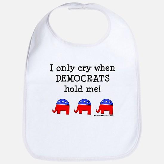 When Democrats Hold Me Bib