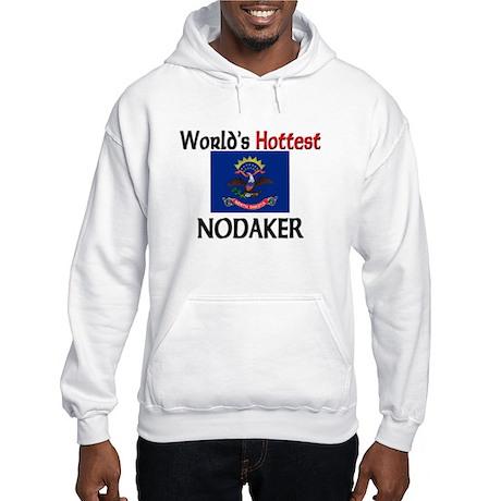 World's Hottest Nodaker Hooded Sweatshirt