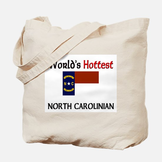 World's Hottest North Carolinian Tote Bag