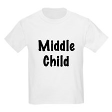 Middle Child Kids T-Shirt