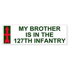 My Brother Is In The 127th Infantry