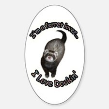 Ferret Lover Oval Decal