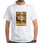Kiss A Surprise White T-Shirt