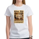 Kiss A Surprise Women's T-Shirt