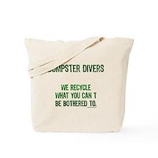 Cute Dumpster diving Tote Bag