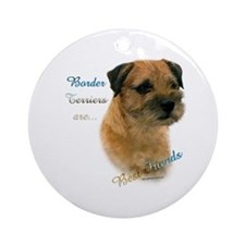 Border Terrier Best Friend1 Ornament (Round)