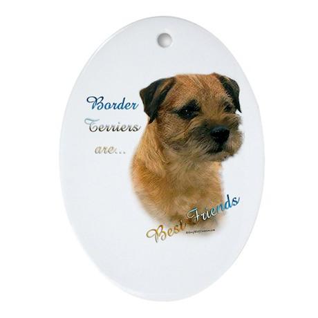 Border Terrier Best Friend1 Oval Ornament