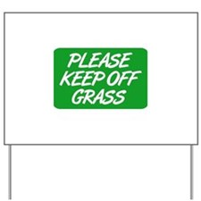 Please Keep Off Grass Yard Sign