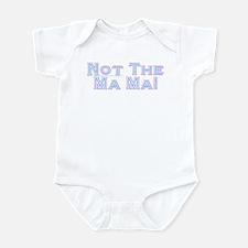 Not The Ma Ma! Infant Bodysuit