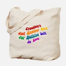 Freedom's Just Another Word.. Tote Bag