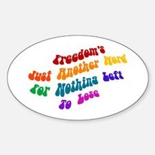 Freedom's Just Another Word.. Oval Decal