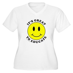 IT'S GREAT TO EDUCATE T-Shirt
