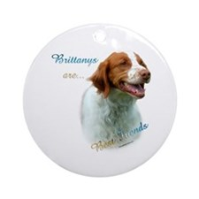 Brittany Best Friend1 Ornament (Round)