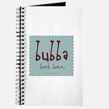 Bubba don't Dance Journal