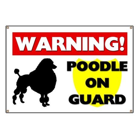 Poodle On Guard Banner