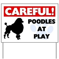 Poodles At Play Yard Sign