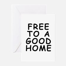 Free to a good home Greeting Cards (Pk of 10)