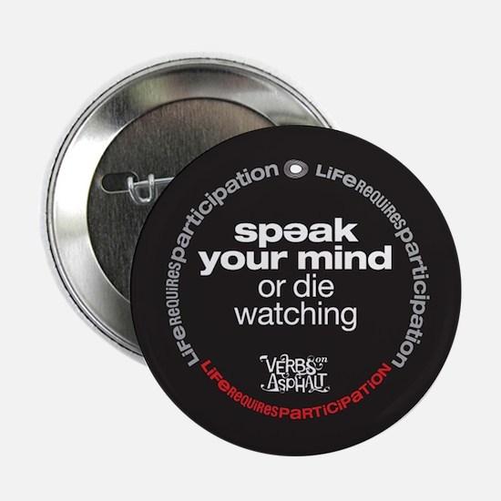"""Speak Your Mind 2.25"""" Button"""
