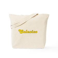 Retro Calexico (Gold) Tote Bag