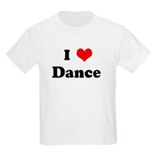 I Love Dance T-Shirt