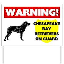 Chesapeake Bay Retrievers On Guard Yard Sign