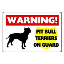 Pit Bull Terriers On Guard Banner