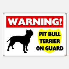 Pit Bull Terrier On Guard Banner