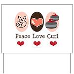 Peace Love Curl Curling Yard Sign
