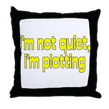 I'm Plotting Throw Pillow