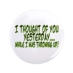 """Thought Of You 3.5"""" Button"""