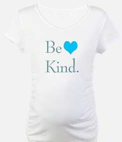 """""""Be Kind"""" with a heart. Shirt"""