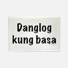 Danglog kung basa Rectangle Magnet