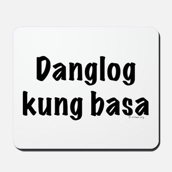 Danglog kung basa Mousepad