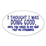 Voices In My Head Oval Sticker (10 pk)