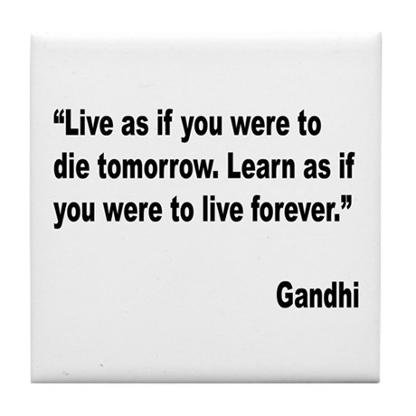Gandhi Live and Learn Quote Tile Coaster