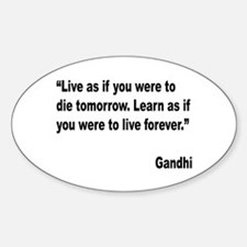 Gandhi Live and Learn Quote Oval Decal