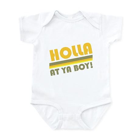 Holla At Ya Boy Infant Bodysuit