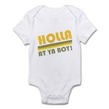 Holla At Ya Boy Infant Bodysuit