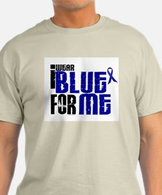 I Wear Blue For Me 6 T-Shirt