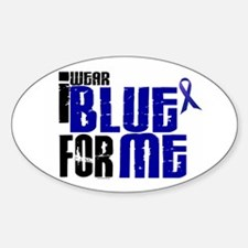 I Wear Blue For Me 6 Oval Decal