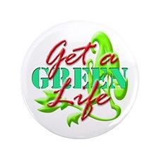 """Get A Green Life 3.5"""" Button"""
