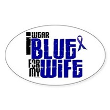 I Wear Blue For My Wife 6 Oval Decal