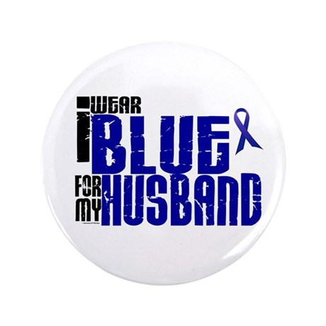 """I Wear Blue For My Husband 6 3.5"""" Button"""
