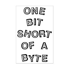 One Bit Short Posters