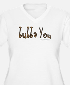 Bubba You T-Shirt